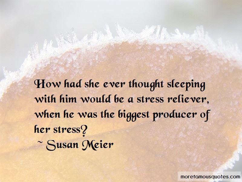 Susan Meier Quotes Pictures 3