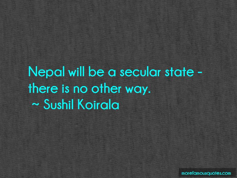 Sushil Koirala Quotes Pictures 4