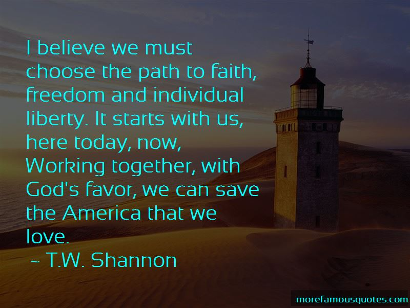 T.W. Shannon Quotes