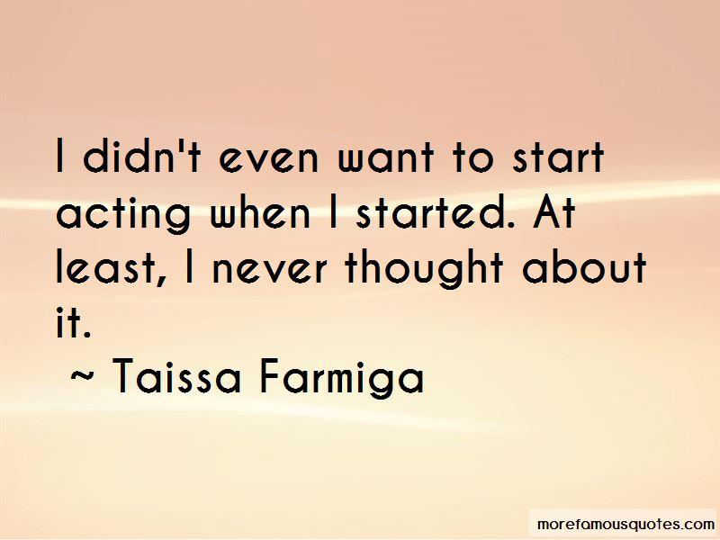 Taissa Farmiga Quotes Pictures 4