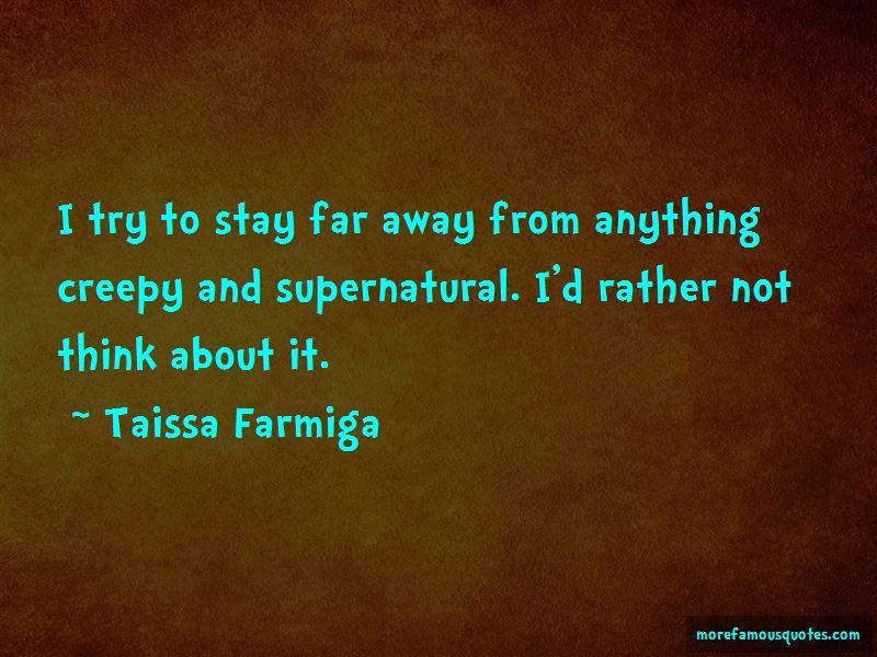 Taissa Farmiga Quotes