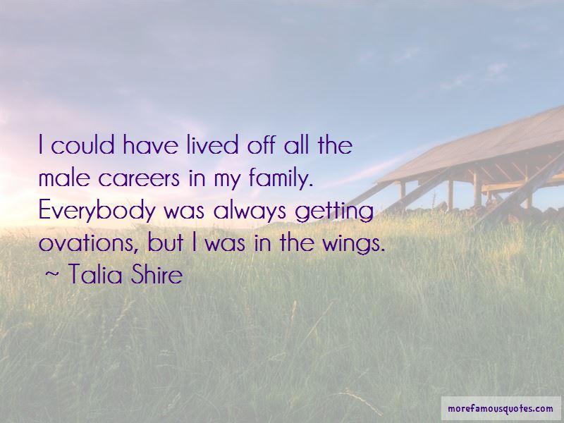 Talia Shire Quotes