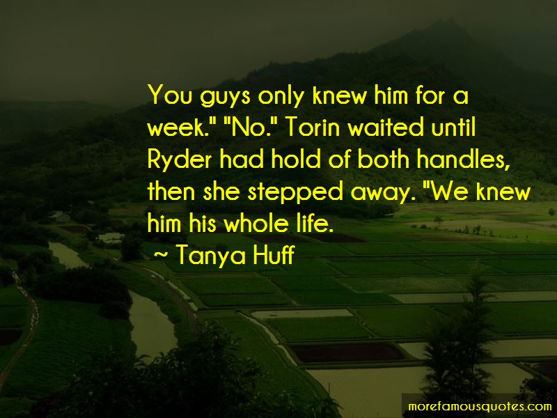 Tanya Huff Quotes Pictures 1