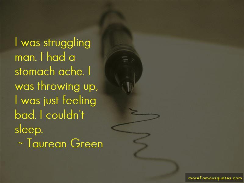 Taurean Green Quotes Pictures 2