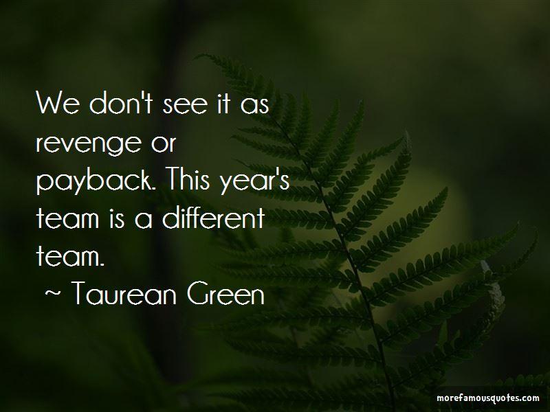 Taurean Green Quotes Pictures 3