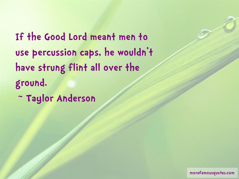 Taylor Anderson Quotes Pictures 2