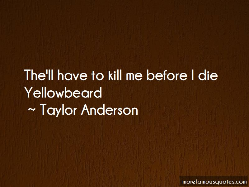 Taylor Anderson Quotes Pictures 3