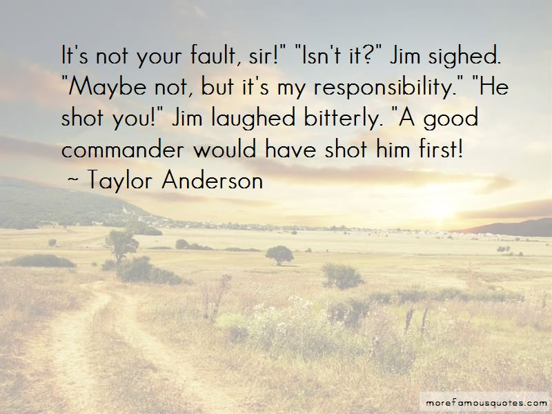 Taylor Anderson Quotes