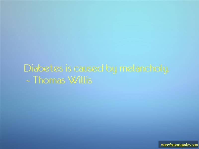 Thomas Willis Quotes