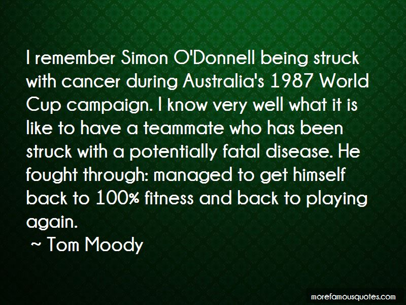 Tom Moody Quotes Pictures 2