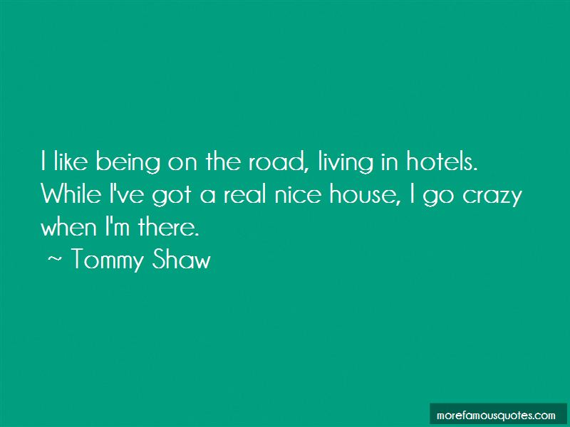 Tommy Shaw Quotes Pictures 4