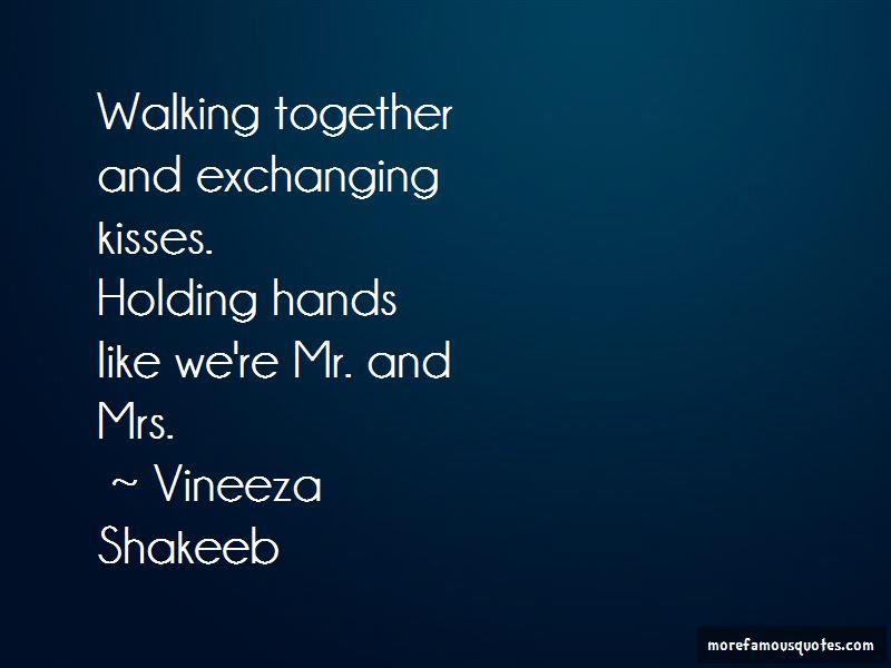 Vineeza Shakeeb Quotes