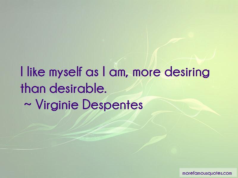 Virginie Despentes Quotes Pictures 4