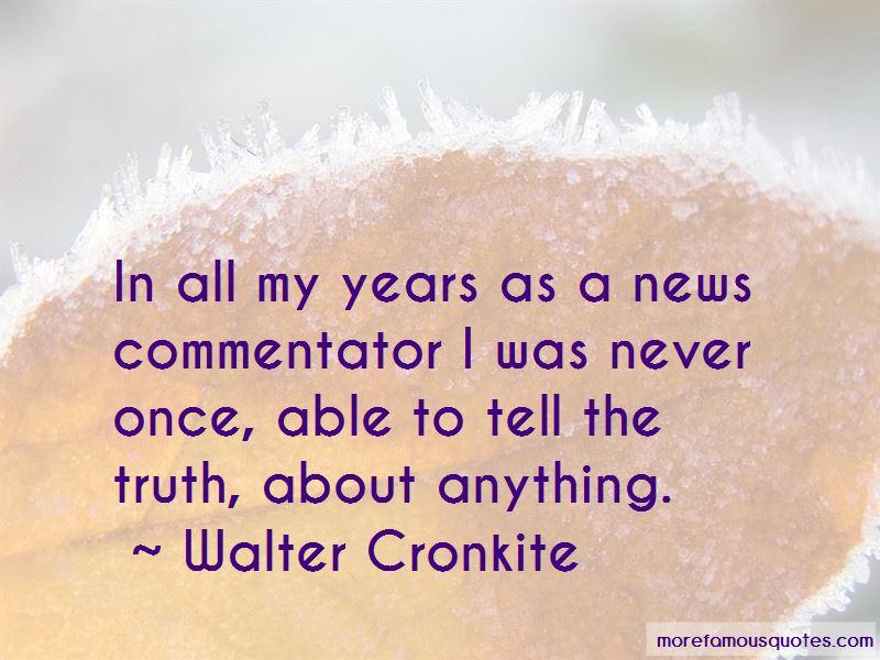 Walter Cronkite Quotes