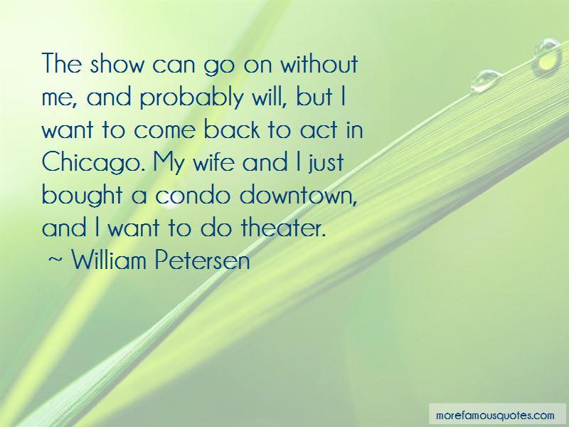 William Petersen Quotes Pictures 2