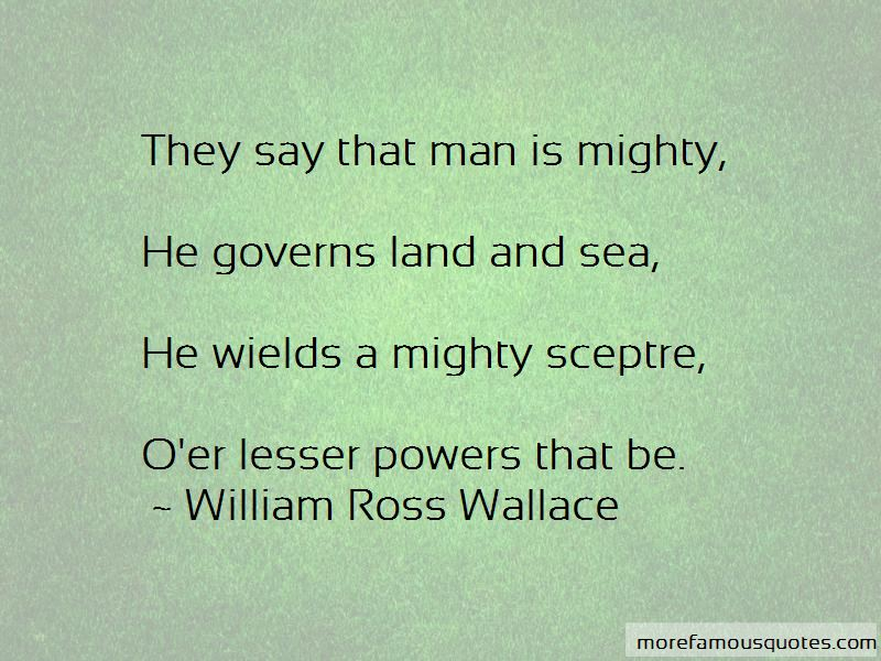 William Ross Wallace Quotes Pictures 2