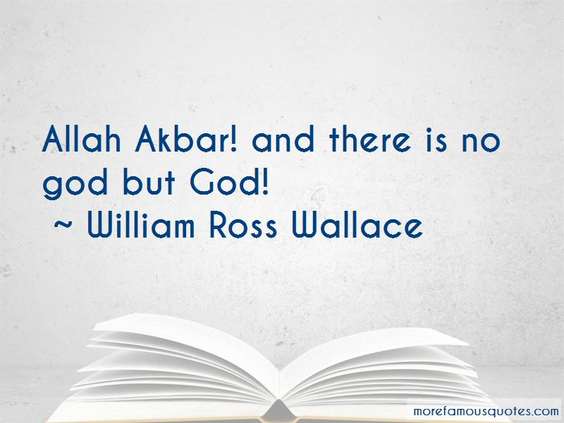 William Ross Wallace Quotes Pictures 3