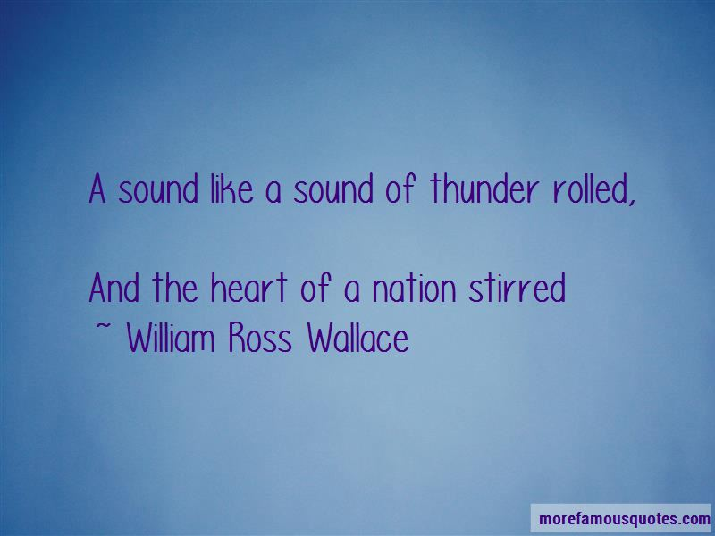 William Ross Wallace Quotes