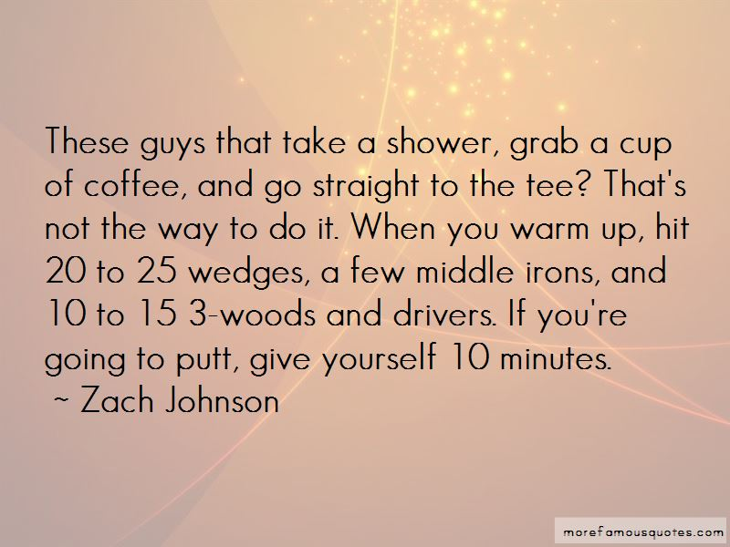 Zach Johnson Quotes Pictures 3