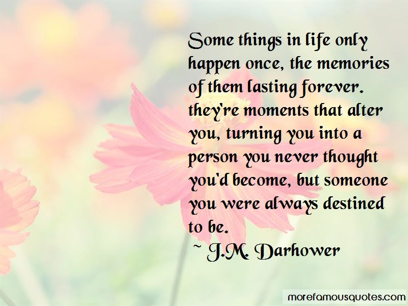 quotes about moments turning into memories top moments turning