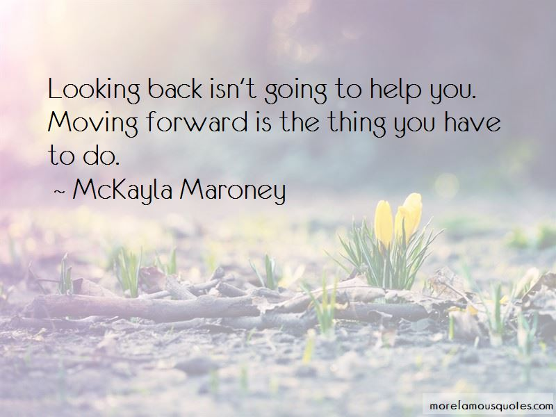 Looking Back And Moving Forward Quotes Pictures 2