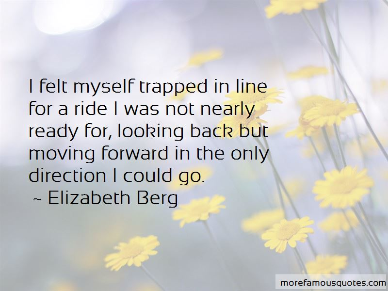 Looking Back And Moving Forward Quotes Pictures 3
