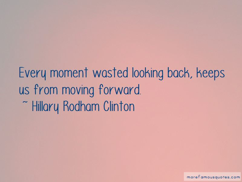 Quotes About Looking Back And Moving Forward