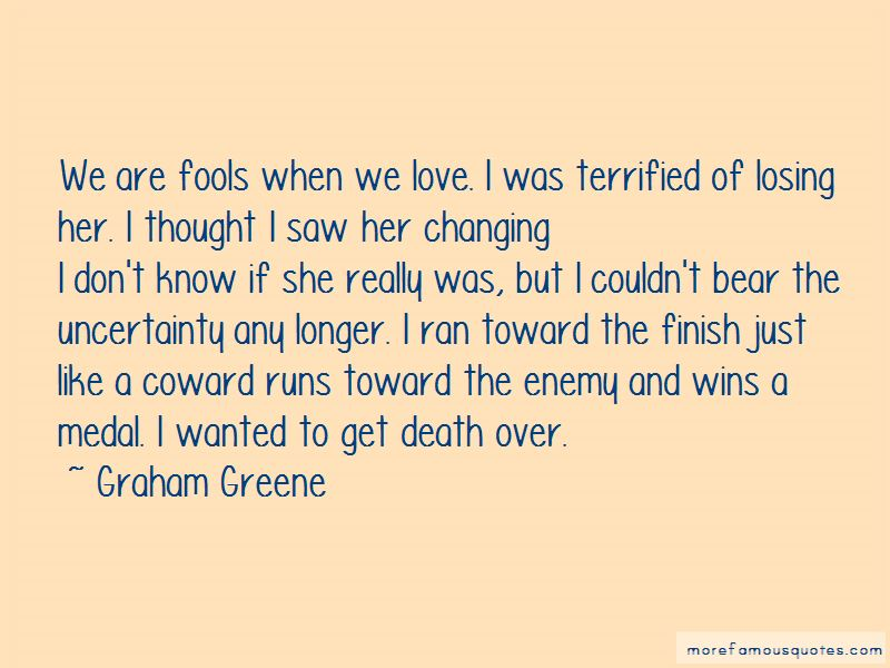 Love Uncertainty Quotes Pictures 4