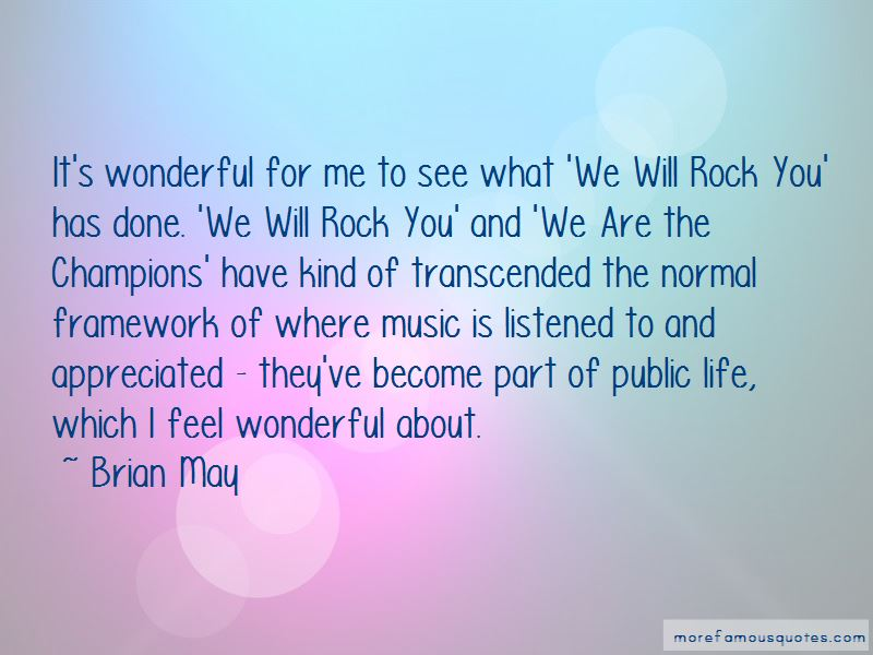 We Will Rock Quotes Pictures 3