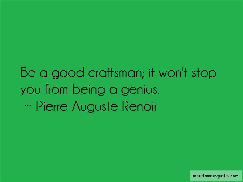 Good Craftsman Quotes