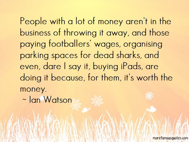 Quotes About Footballers Wages