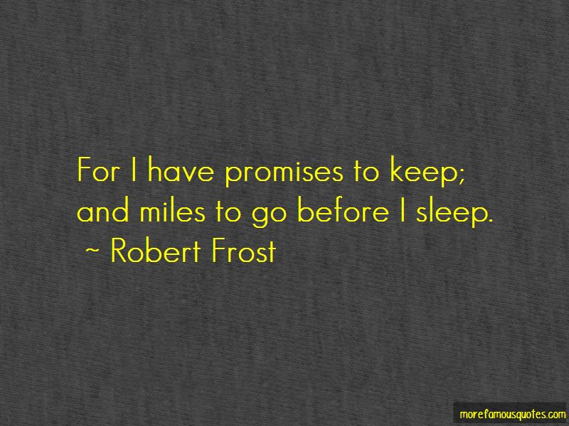 Miles To Go Quotes Pictures 2