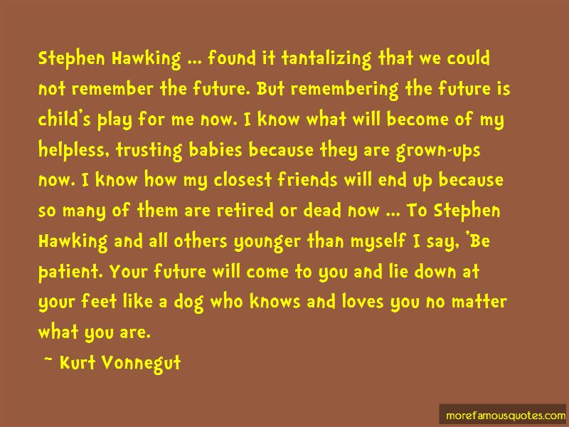 Quotes About Remembering Dead Friends