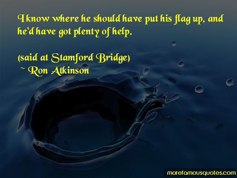 Quotes About Stamford Bridge