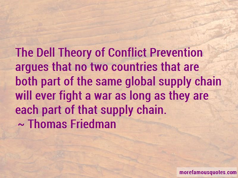 thomas friedman the world is flat dell theory of conflict prevention 'the world is flat- the he calls the dell theory of conflict prevention, which argues world is flat by thomas l friedman discuss the.