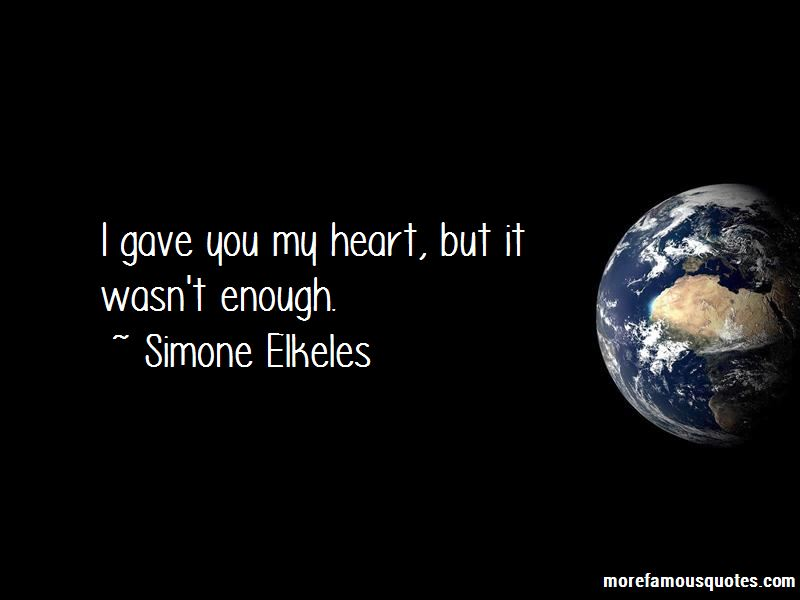 I Gave You My Heart But Quotes