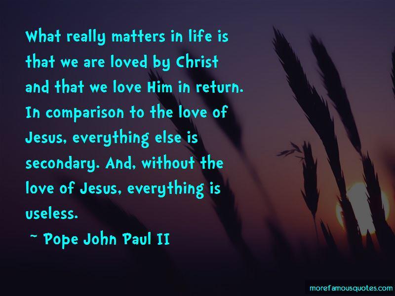 Quotes About Comparison Of Love Top 60 Comparison Of Love Quotes New Return To Love Quotes