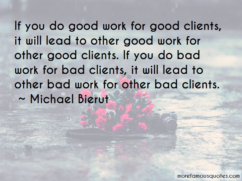 Good Clients Quotes Pictures 2