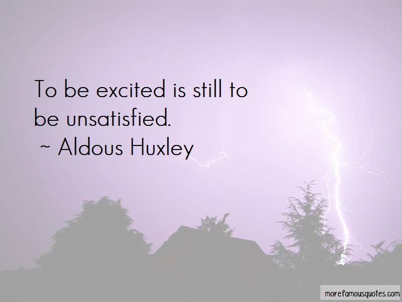 Unsatisfied Quotes Pictures 2