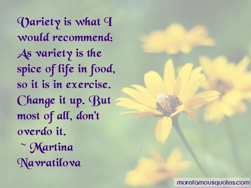 Variety Is The Spice Of Life Quotes Pictures 2
