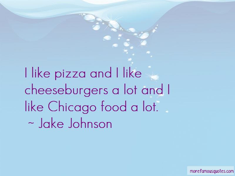 Chicago Pizza Quotes Pictures 3