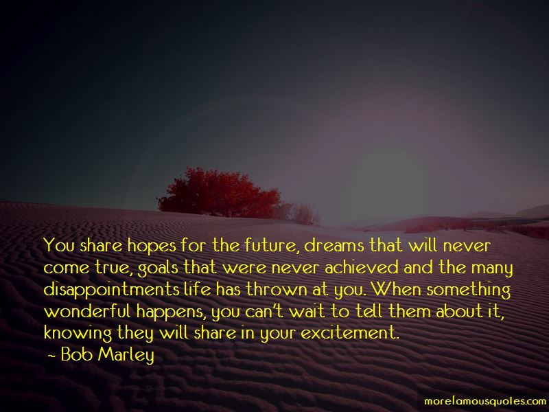 Quotes About Dreams That Will Never Come True