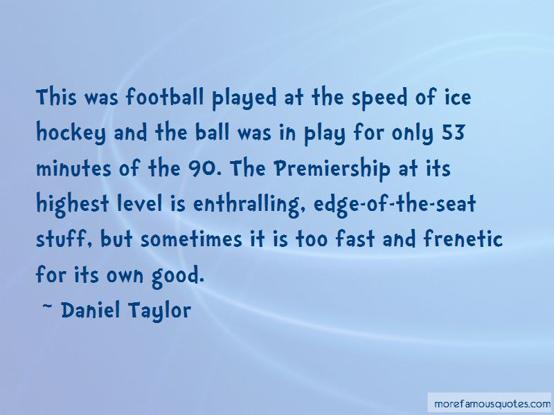 Quotes About Ice Hockey