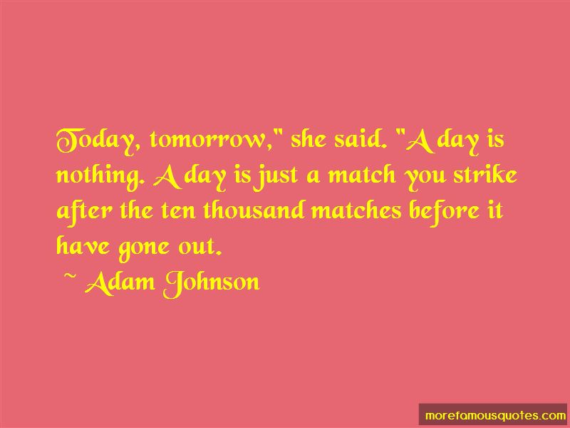 Quotes About Today Tomorrow