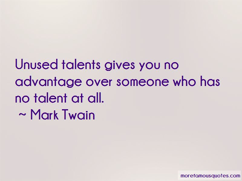 Unused Talents Quotes