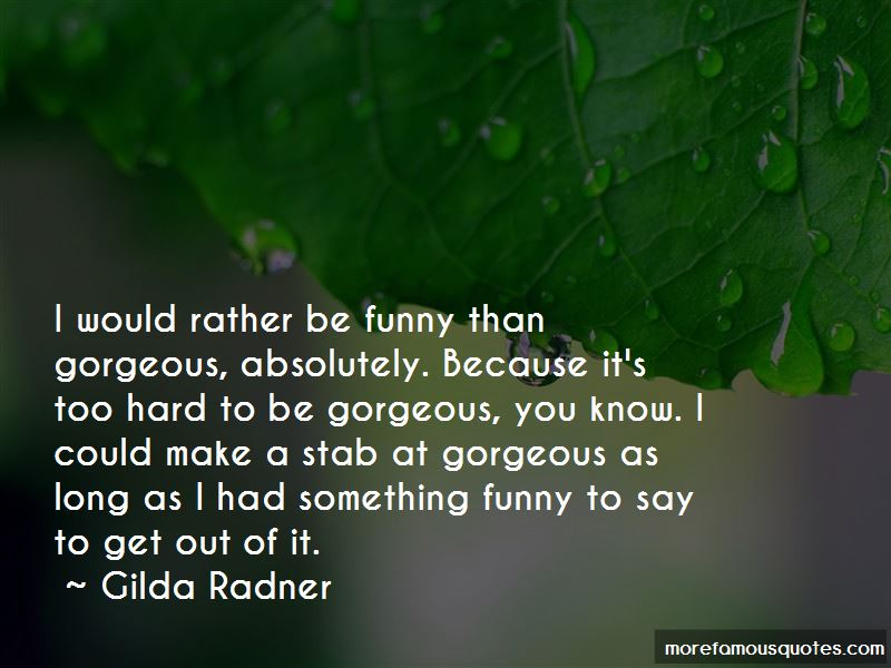 Something Funny To Say Quotes