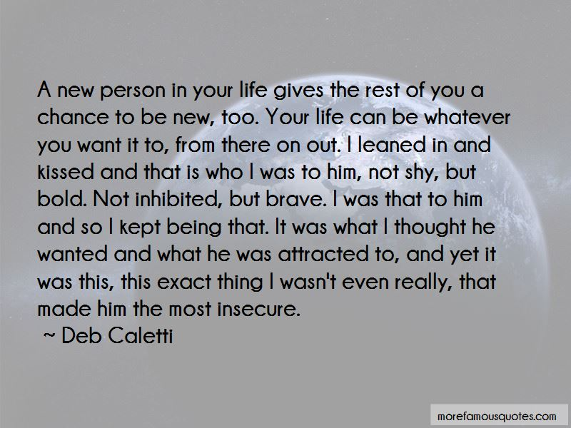 Quotes About A New Person In Your Life