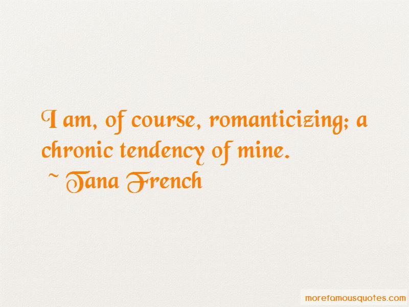 Quotes About Romanticizing