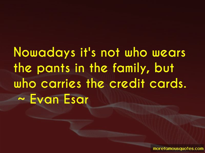 Quotes About Who Wears The Pants
