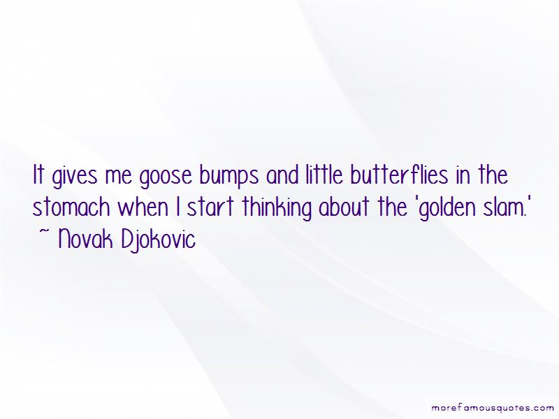He Gives Me Butterflies In My Stomach Quotes